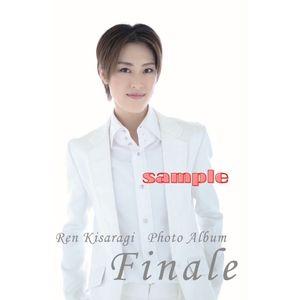 "宝塚卒業写真集「Ren Kisaragi Photo Album  "" Finale ""」"